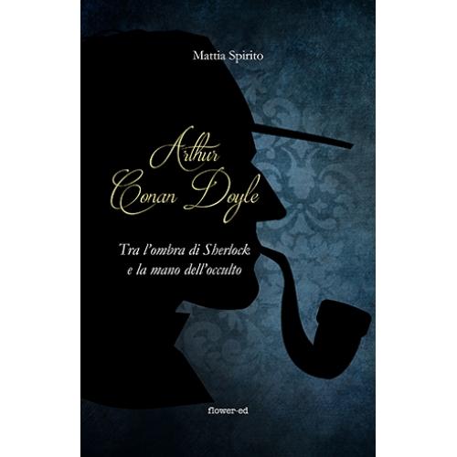 Copertina volume di Mattia Spirito dedicato a Sir Arthur Conan Doyle